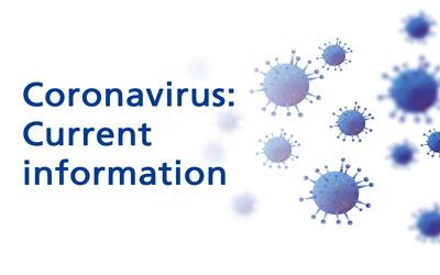 Coronavirus: Important customer information on the current situation